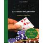 Libro De Poker: La Senda Del Ganador, Teoria Y Practica