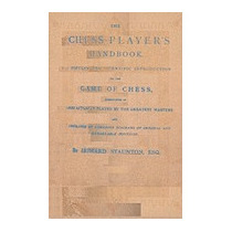 Stauntons Chess-players Handbook, Howard Staunton
