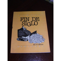 Libro Fin De Siglo, Compendio De Cartones Caricaturas