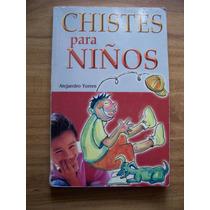 Chistes Para Niños-ilustrado-aut-alejandro Torres-emu-op4