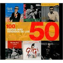 Libro: Los 100 Discos Más Vendidos De Los 50