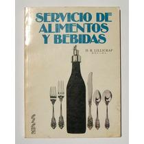 D. R. Lillicrap Servicio De Alimentos Y Bebidas Libro 1981