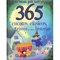 365 Cuentos Clasicos, Rimas Y Otras Historias (big