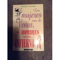 Libro Las Mujeres Son De Venus Los Hombres Del Infierno