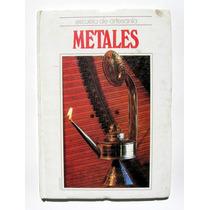 Escuela De Artesania Metales Libro Importado