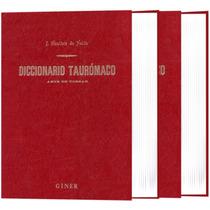 Gran Diccionario Taurómaco 2 Vols