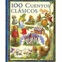 100 Cuentos Clasicos (100 Classic Stories)