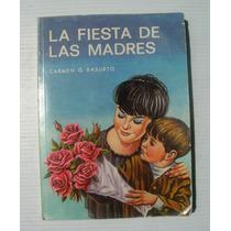 Carmen G. Basurto La Fiesta De Las Madres Libro Mexicano