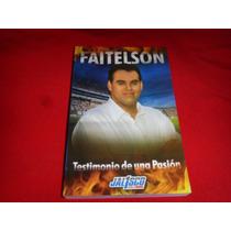 David Faitelson - Testimonio De Una Pasion Primera Edicion