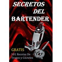 Secretos Del Bartender - Libro Digital - Ebook