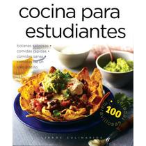 Libros Culinarios: Cocina Para Estudiantes