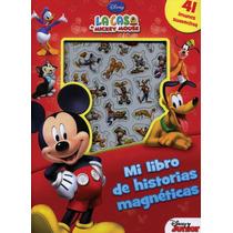 Mi Libro De Historias Magnéticas: La Casa De Mickey Mouse