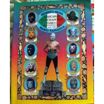 Libro, Mascaras Y Luchadores Paquete, 1 Tomo Por 15 Usd