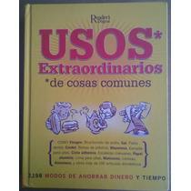 Usos Extraordinarios De Cosas Comunes,reader´s Digest 2005
