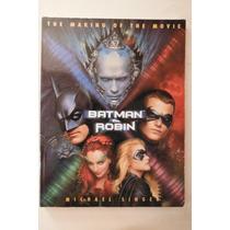 Libro Grafico Batman & Robin The Making Of The Movie
