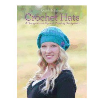 Quick And Simple Crochet Hats: 8 Designs, Melissa Armstrong
