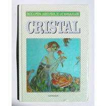 Cristal, Enciclopedia De Manualidades, Libro 1993