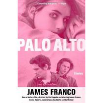 Libro Palo Alto Stories De James Franco En Ingles!