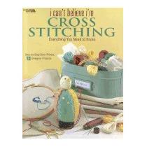 I Cant Believe Im Cross Stitching, Leisure Arts
