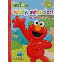 Sesame Street Ready Color Configurar! Colorear Y Activity Bo