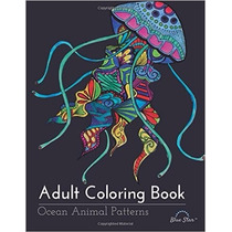 Libro Adult Coloring Book: Ocean Animal Patterns