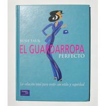 Susie Faux El Guardarropa Perfecto Libro Mexicano 2000