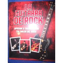 Libro La Guitarra De Rock ( Cerrado )