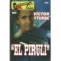 Guitarra Método Fans Núm.42 Víctor Yturbe El Piruli