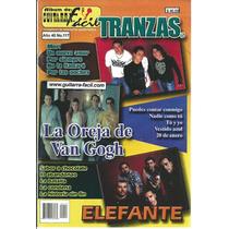 Guitarra Fácil No. 117 Tranzas,la Oreja Van Gogh Y Elefante