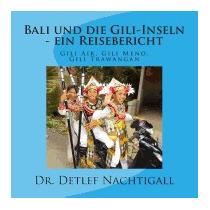 Bali Und Die Gili-inseln - Ein, Detlef Nachtigall