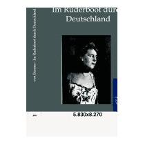 Im Ruderboot Durch Deutschland, Marie Von Bunsen