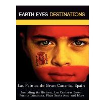 Las Palmas De Gran Canaria, Spain: Including Its, Sam Night