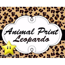 Kit Imprimible Animal Print Leopardo, Invitaciones Y Cajitas