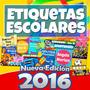 Etiquetas Escolares Kit 2016 Ahora Con 7 Mil Imagenes +5 Gb