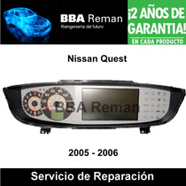 Nissan Quest 2005 06 Tablero Cuadro Instrumentos Reparacion