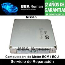 Nissan Sentra Maxima Pathfinder Ecm Ecu Pcm Reparación