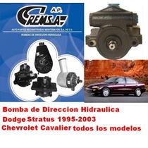 Bomba De Direccion Hidraulca Remanufacturada Cavalier