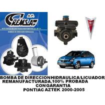 Bomba De Direccion/licuadora Pontiac Aztek 2000-2005