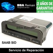 Pantalla Saab 9-3 Sid Information Display Reparación