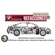 Importación Refacciones Americanos Importados Dificiles Auto