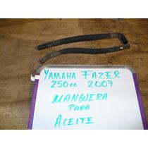 Yamaha Fazer 250 2007 Mangueras De Aceite