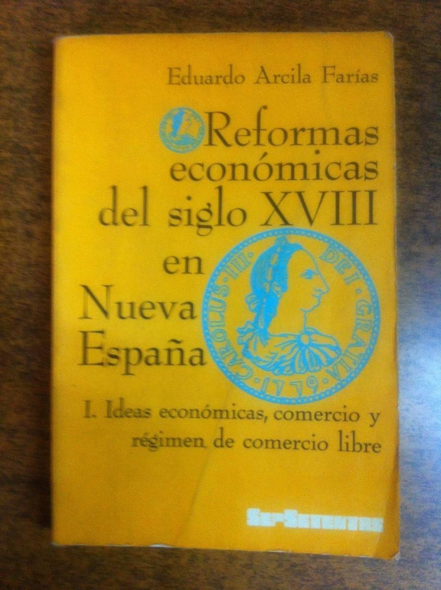 Reformas economicas del siglo xvii en nueva espa a vol 1y2 - Reformas economicas en madrid ...