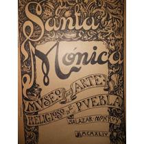Libro Santa Mónica Museo De Arte Religioso De Puebla (1945)
