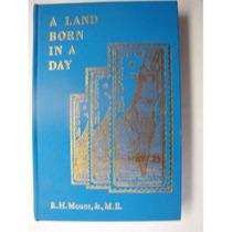 Libro A Land Born In A Day En Ingles