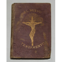 Biblia El Nuevo Testamento Del Año 1874