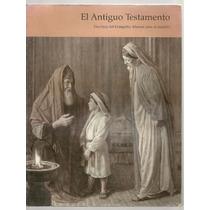 El Antiguo Testamento (manual Para El Maestro)