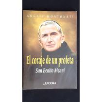 El Coraje De Un Profeta, San Benito Menni, Angelo Montonati
