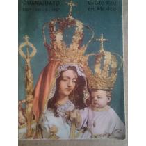 Cristo Rey En México,guanjuato,!957.