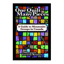 One Quilt Many Pieces: A Guide To, Margaret Loewen Reimer