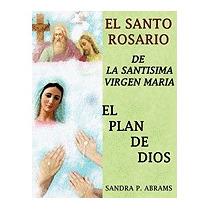 Santo Rosario De La Santisima Virgen Maria, Sandra P Abrams